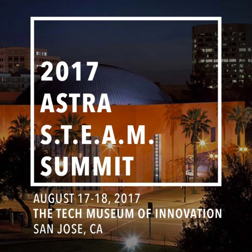 2017 Astra STEAM Summit